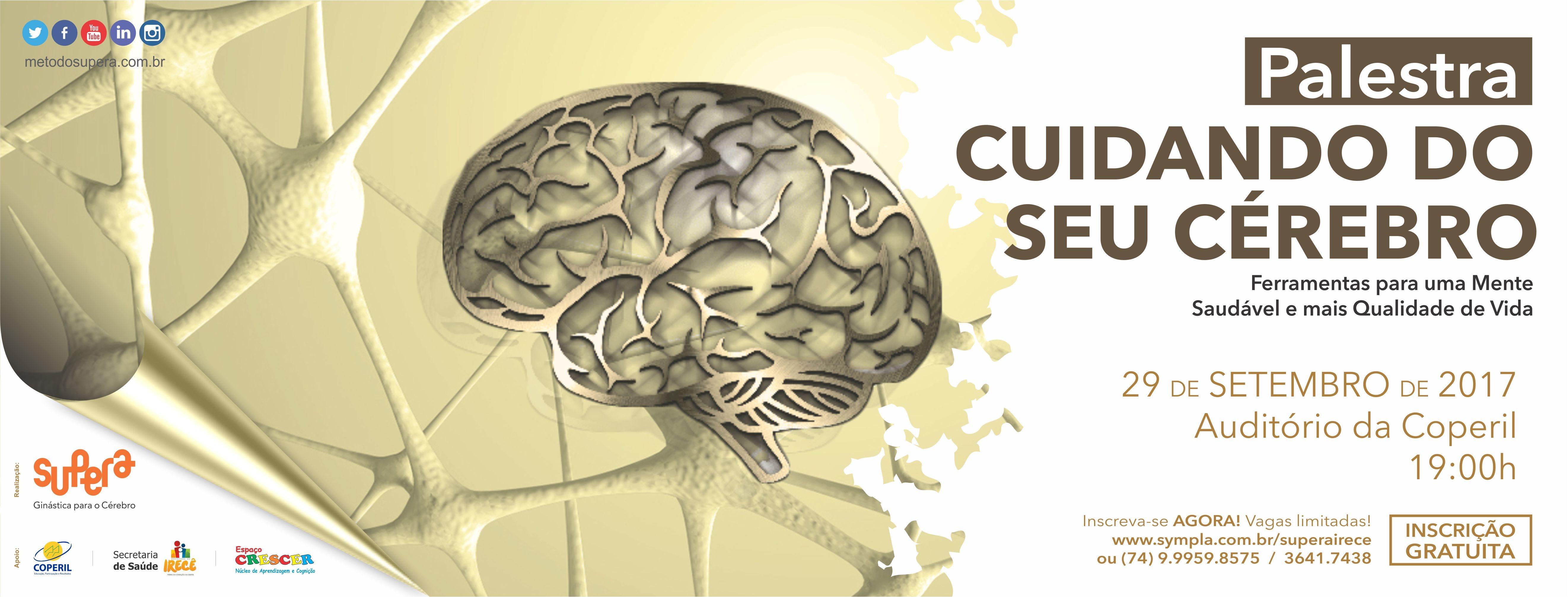 1564b501b3 Cuidando do seu Cérebro - Ferramentas para uma mente saudável e mais  qualidade de vida - Sympla
