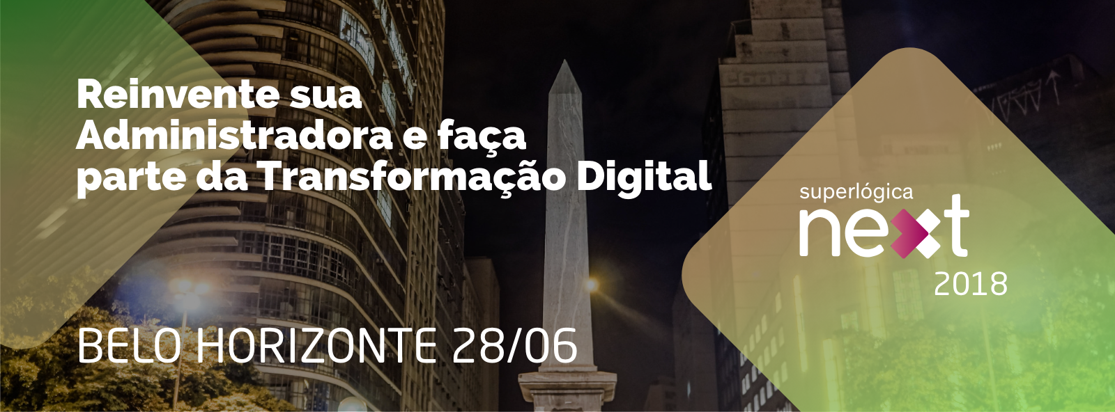 Superlógica Next 2018 - Belo Horizonte/MG - Sympla