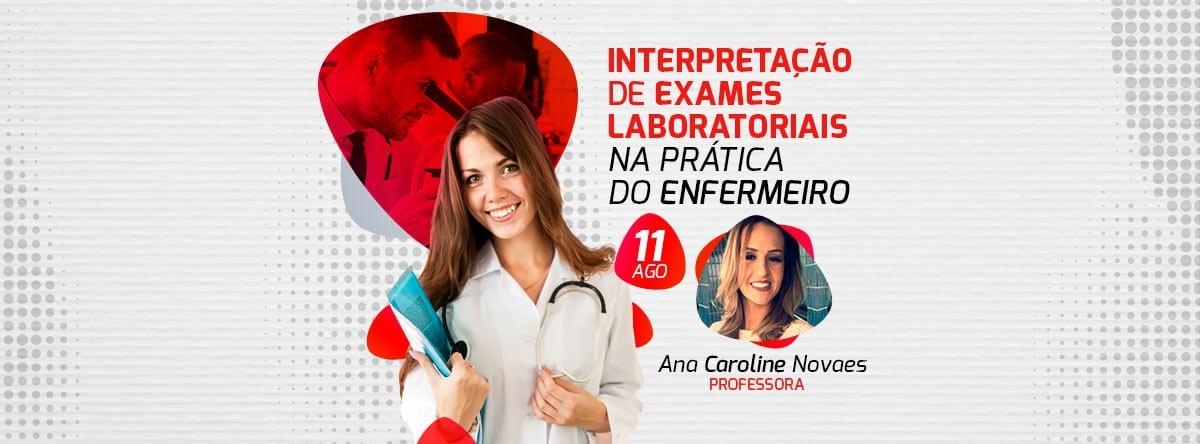 Interpretacao De Exames Laboratoriais Na Pratica Do Enfermeiro
