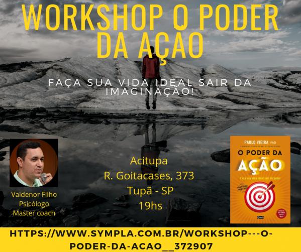 Workshop - O poder da ação - Sympla 6bfb83fae7