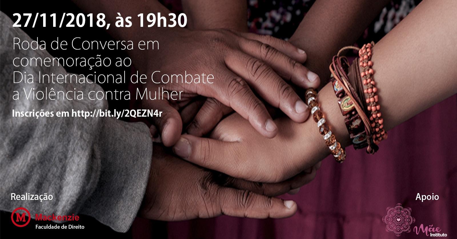 8b12f3e28d6 Roda de Conversa em comemoração ao Dia Internacional de Combate a Violência contra  Mulher - Sympla