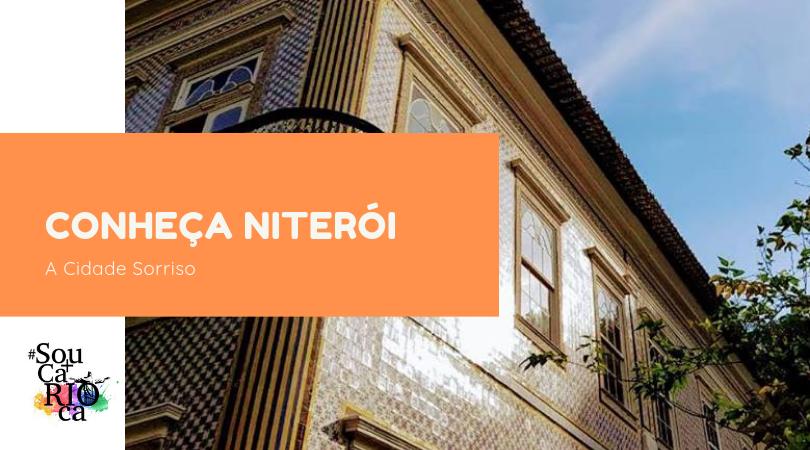Conheça Niterói - A Cidade Sorriso