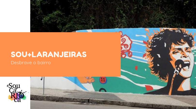 Sou + Laranjeiras  - Desbrave o bairro