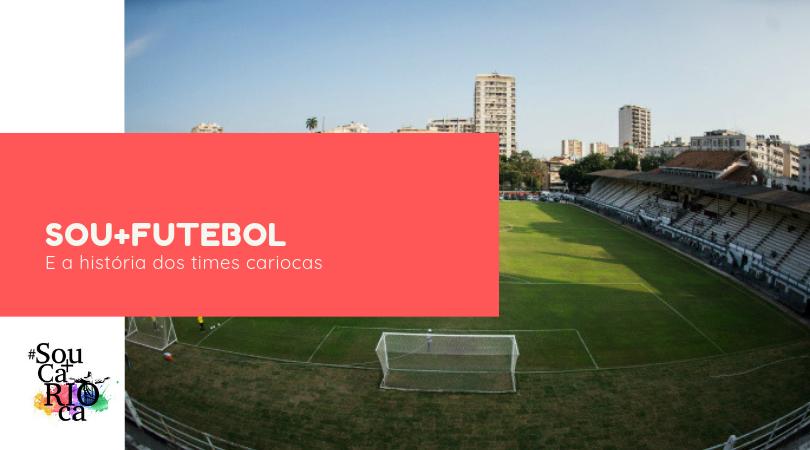 Sou + Futebol - Um tour pelo estádio do fluminense e arredores