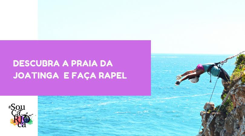 Descubra a Praia da Joatinga e aventure-se fazendo rapel