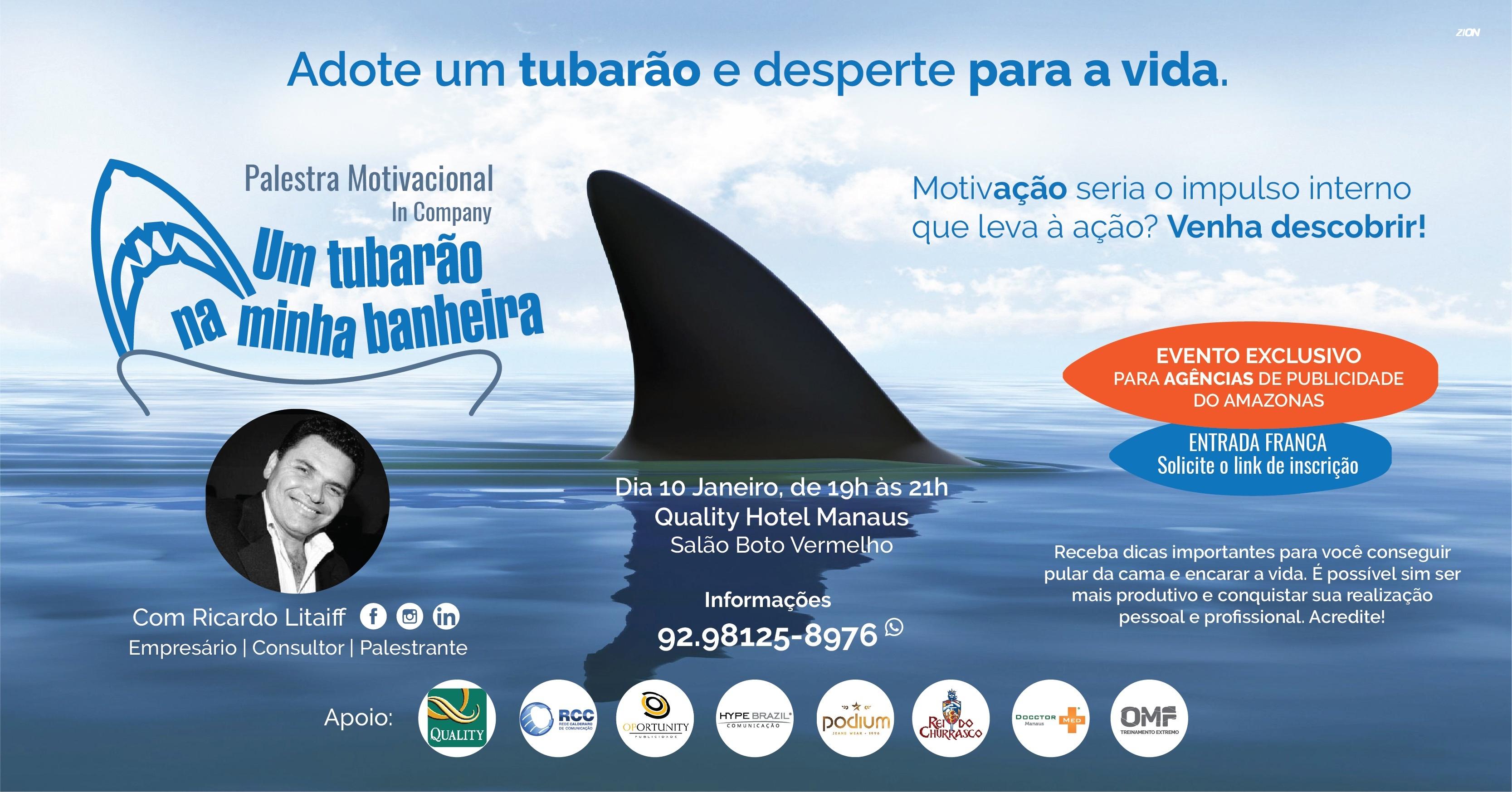 Palestra Motivacional Um Tubarão Na Minha Banheira Sympla