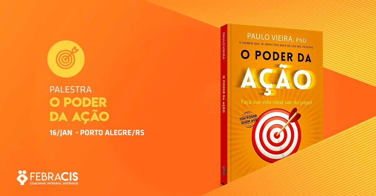 Palestra O Poder da Ação na Febracis Porto Alegre - Sympla c086abc546