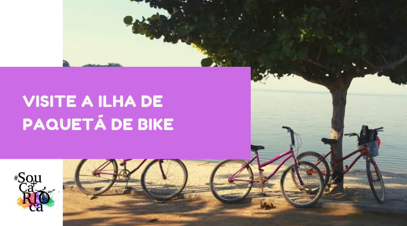 Conheça Paquetá de Bike
