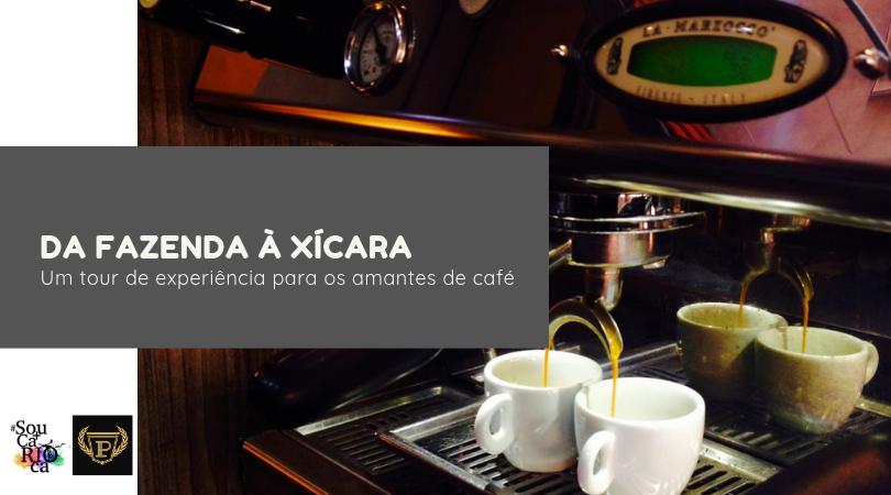 Tour Da Fazenda à Xícara - Um tour de experiência para os amantes do café