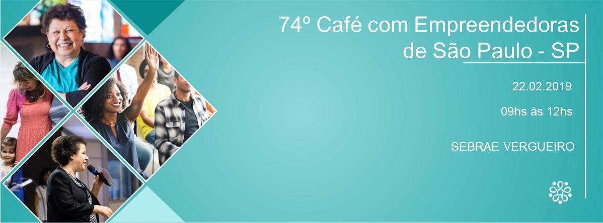 e50f4ab78 74º Café com Empreendedoras de SP - Sympla