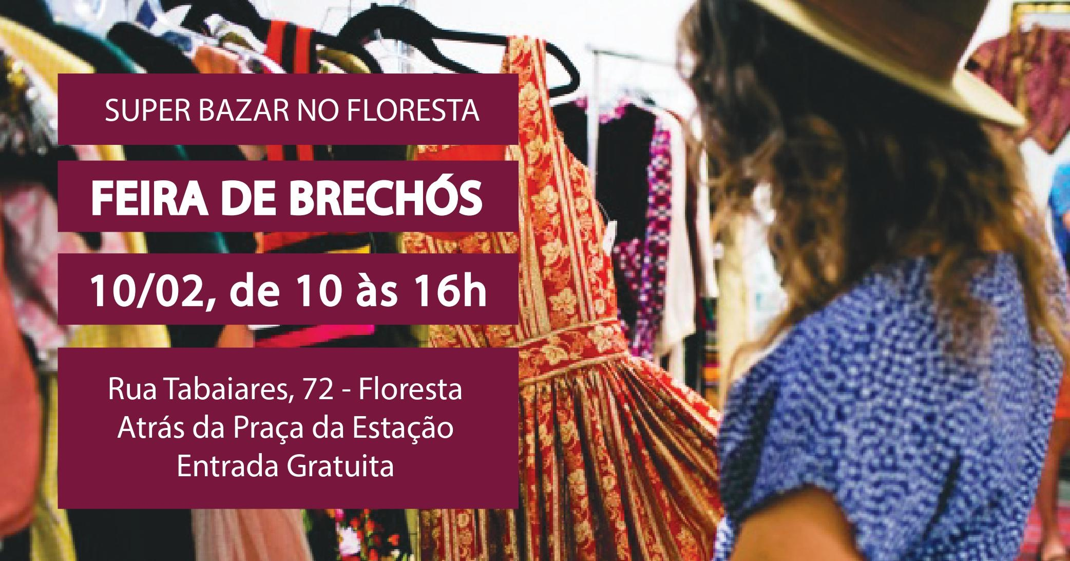 f14e1fdad Super Bazar: Feira de brechós no Floresta - Sympla