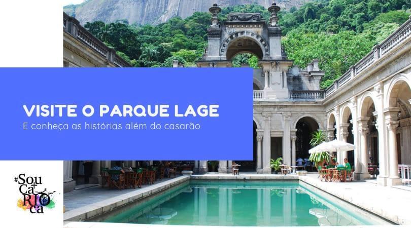 Tour pelo Parque Lage
