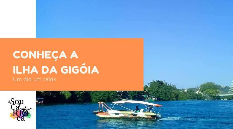 Conheça a Ilha da Gigoia - Um Domingo Relax!
