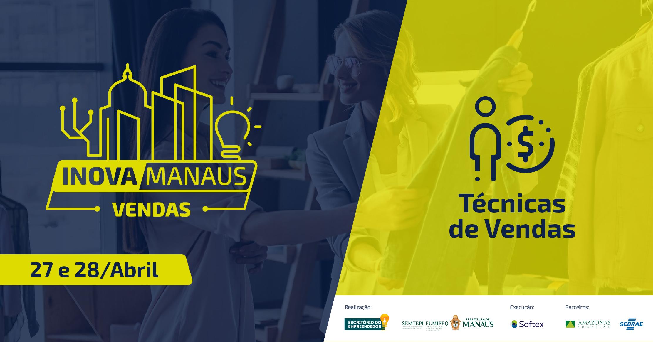 b09aced49 Inova Manaus - PRÉ-INSCRIÇÃO Técnicas de Vendas - Sympla