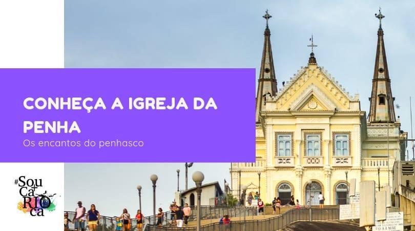 Conheça a Igreja da Penha - E os encantos do Penhasco.