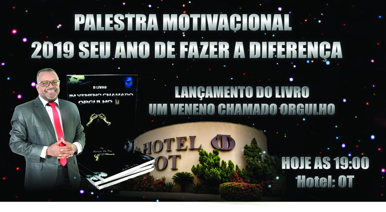 Palestra Motivacional 2019 Ano De Fazer A Diferença Eo