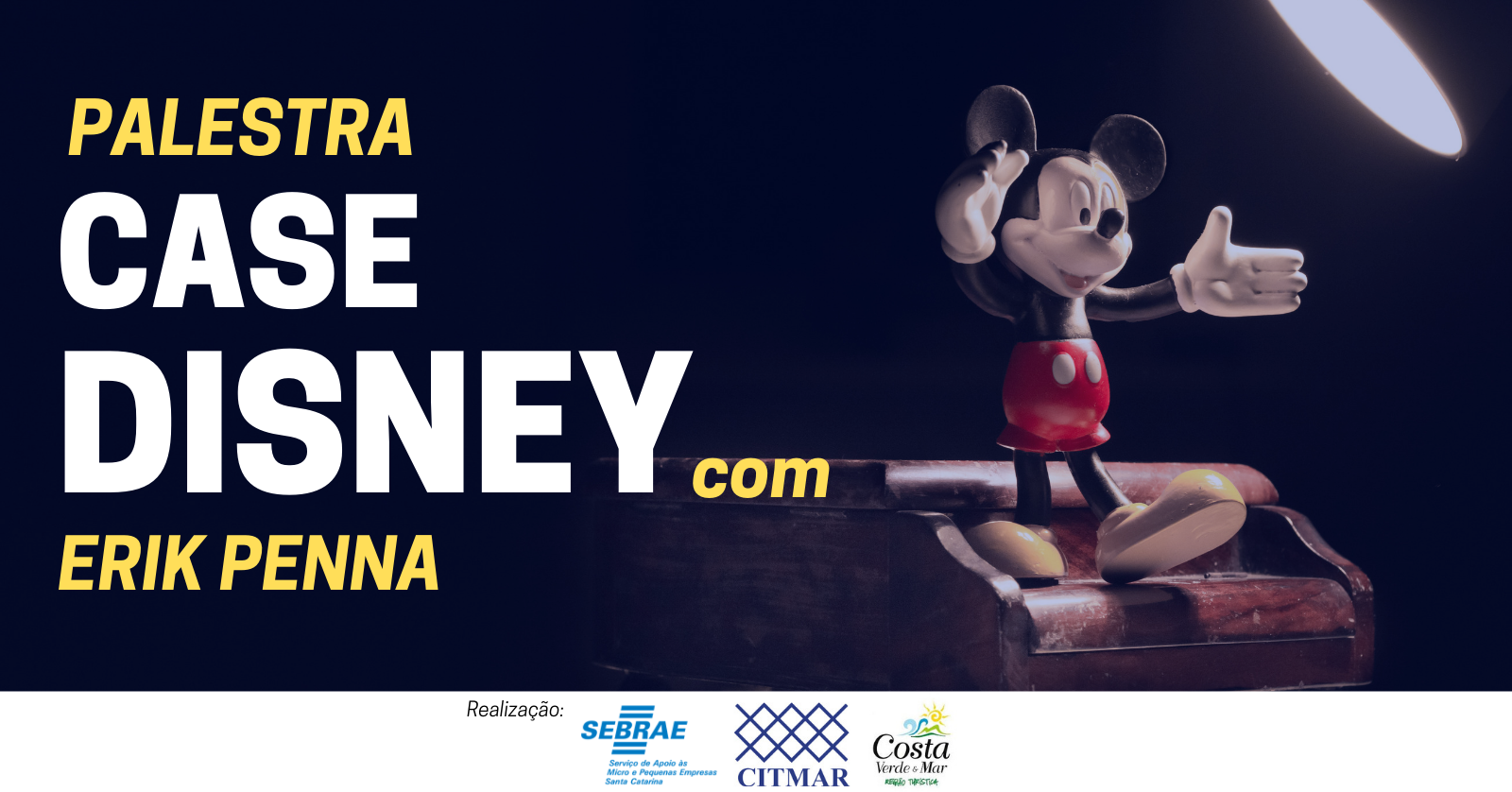 Palestra Case Disney Com Erik Penna Sympla
