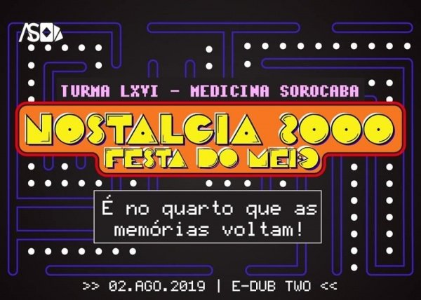 Festa do Meio LXVI - Nostalgia 2000 - Sympla