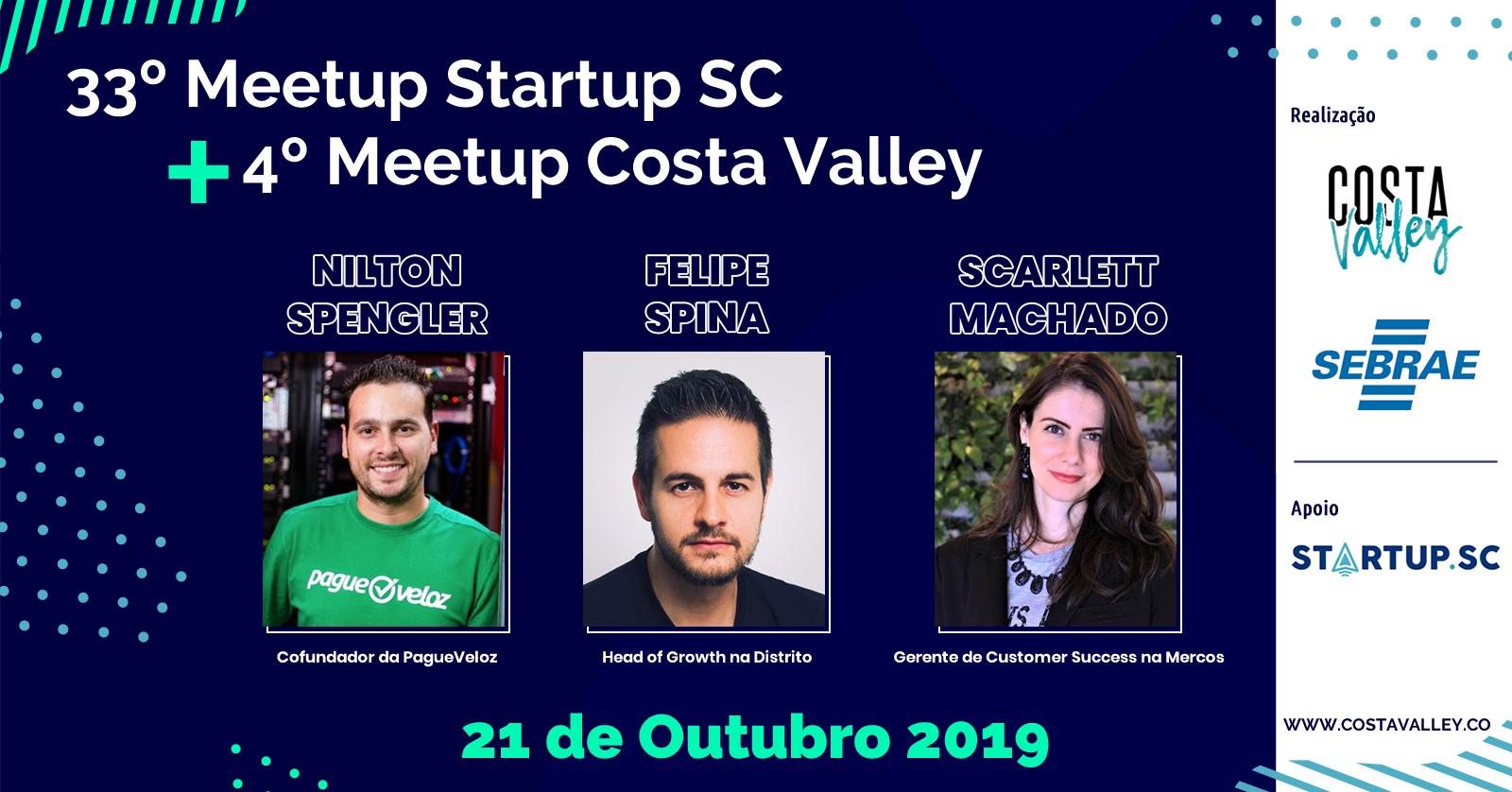 Resultado de imagem para 33º Meetup StartupSC + 4º Meetup Costa Valley