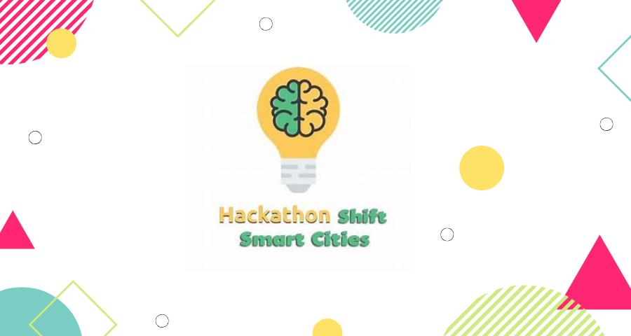 Resultado de imagem para 1º Hackathon Shift Smart Cities- Escolas