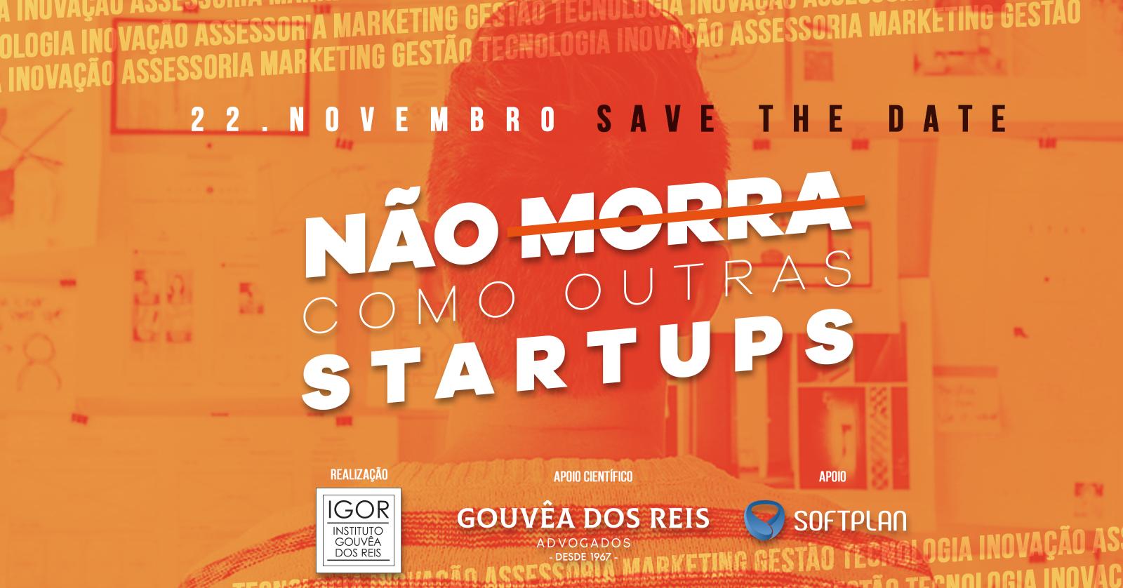 Resultado de imagem para Não morra como outras Startups - 3ª edição