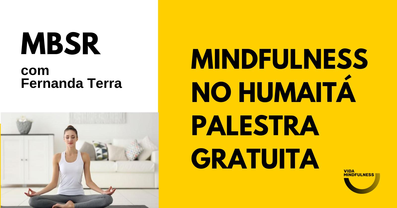 Palestra Gratuita De Mindfulness No Humaitá Sympla
