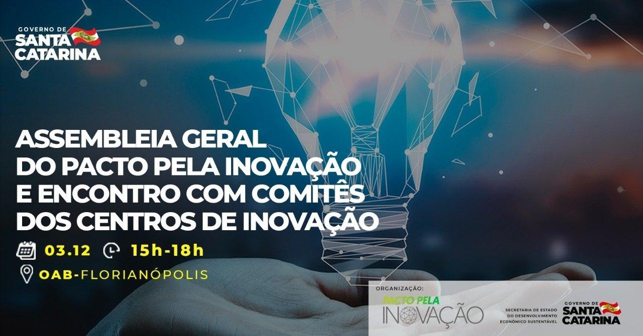 """Resultado de imagem para Assembleia Geral do Pacto pela Inovação e encontro com os Comitês de Implantação"""""""