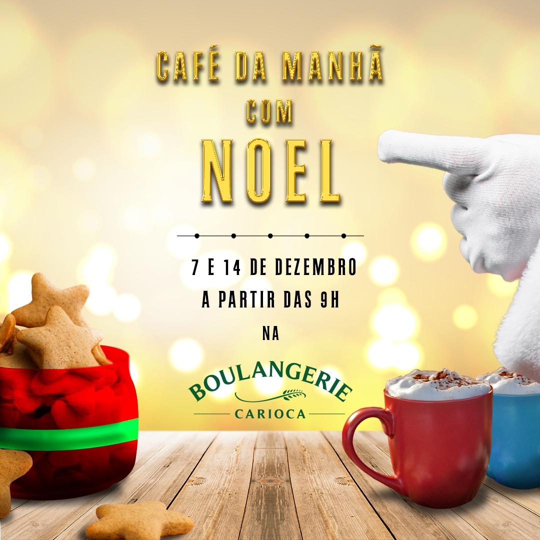 07/12 - Café da manhã com noel - Boulangerie Carioca - Sympla
