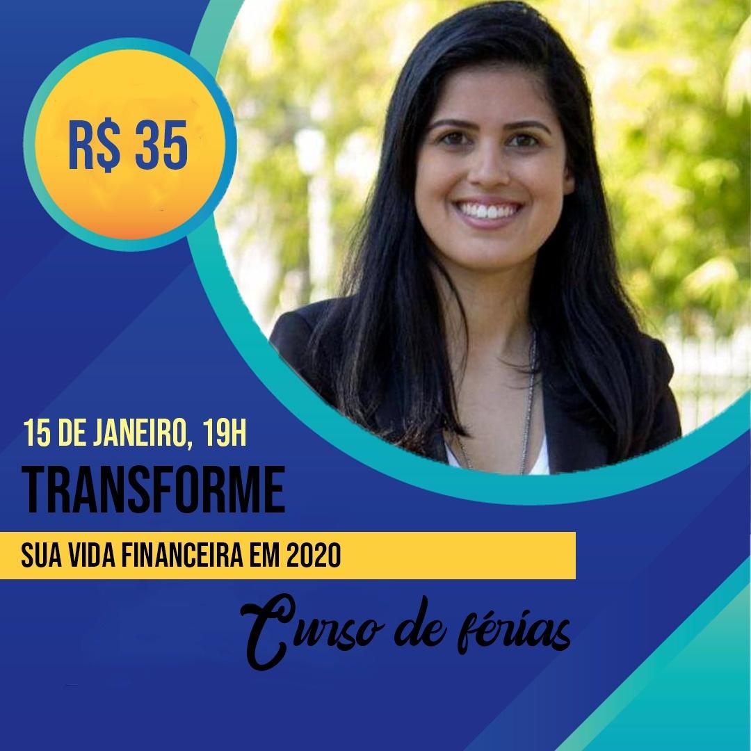 Mini curso de Férias Transforme sua vida financeira em 2020 1