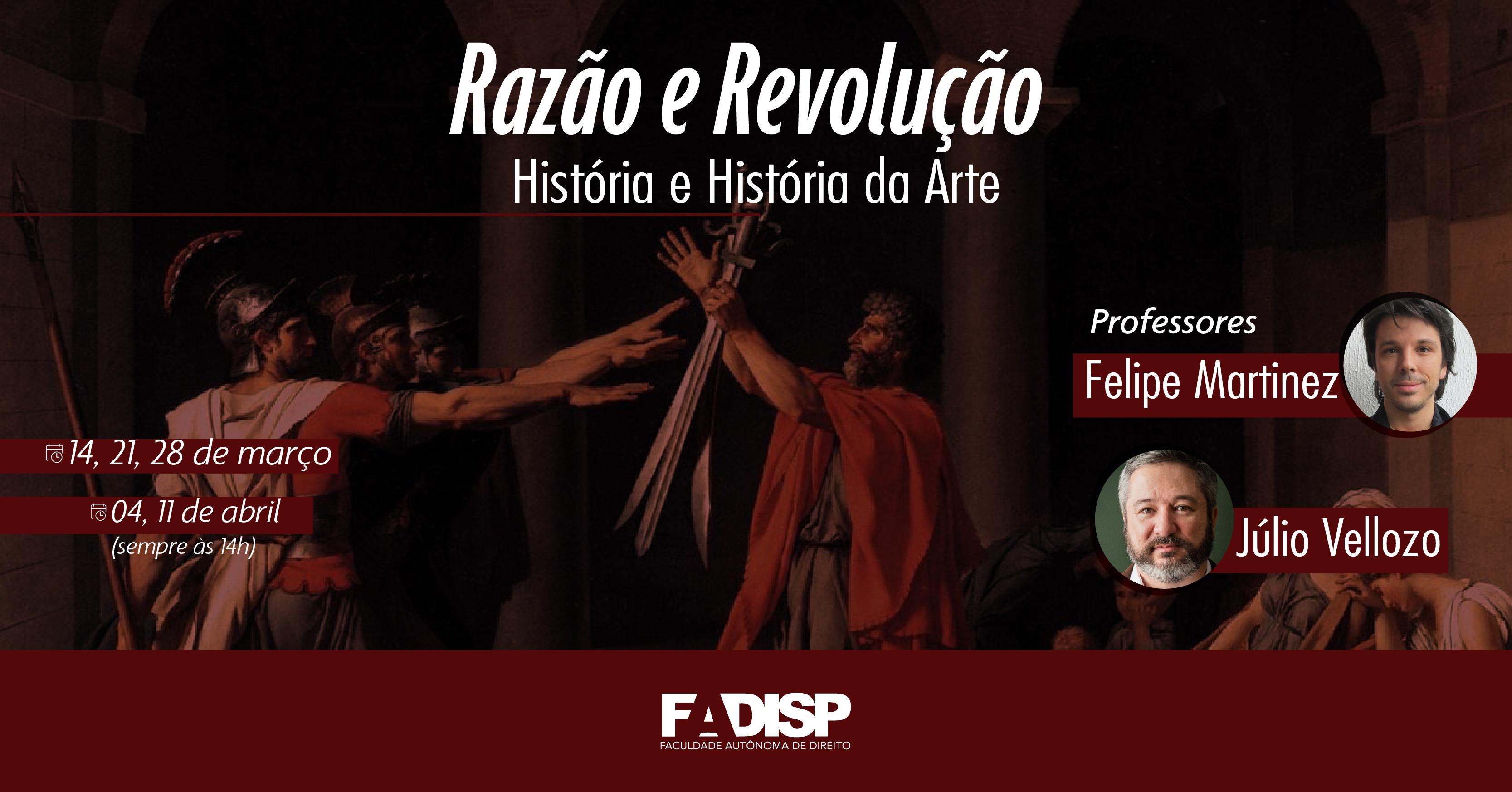 Razao E Revolucao Historia E Historia Da Arte Seculos Xviii E Xix Fadisp Sympla