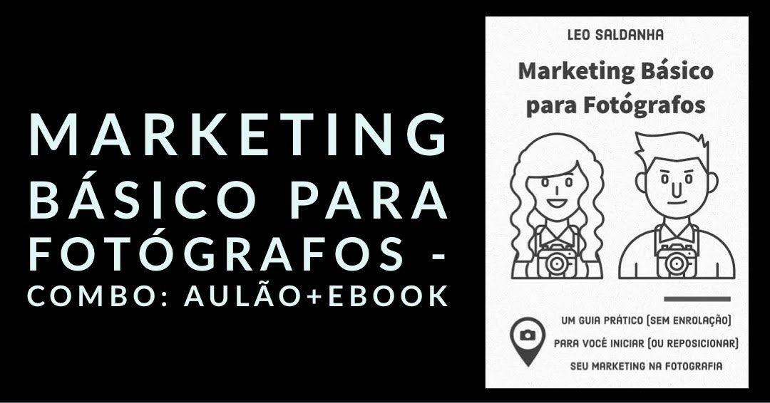Marketing Básico para Fotógrafos - aulão + ebook - Sympla
